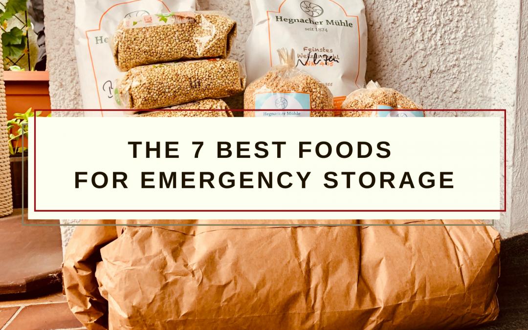7 Best Foods For Emergency Storage